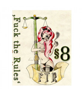8 - FUCK THE RULES